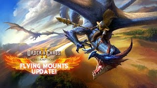 Order & Chaos 2: Redemption - Flying Mounts Trailer