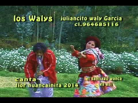 Los Walys primicia 2016 santiago Soy Pobresita