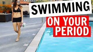 SWIMMING ON YOUR PERIOD | Hacks!!!