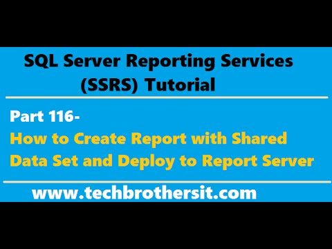 SSRS Tutorial Part 116-How to Create Report with Shared Data Set and Deploy to Report Server