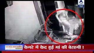 Captured on CCTV: Mother brutally thrash toddler
