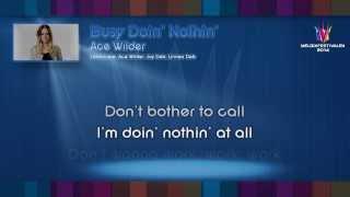 "Ace Wilder - ""Busy Doin"