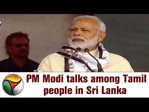 Xxx Mp4 PM Narendra Modi S FULL SPEECH Infront Of Tamil People In Sri Lanka 3gp Sex