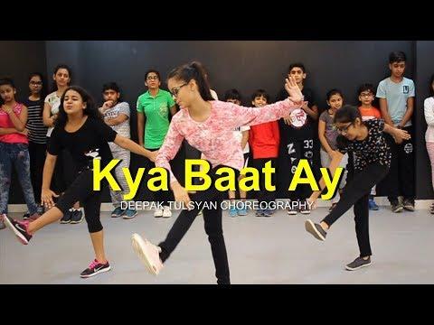 Xxx Mp4 Kya Baat Ay Dance Full Class Video Harrdy Sandhu Deepak Tulsyan Choreography 3gp Sex