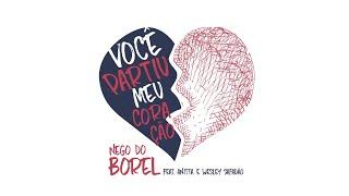 Nego do Borel - Você Partiu Meu Coração (Áudio Oficial) ft. Anitta, Wesley Safadão