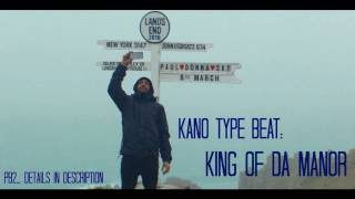Kano Made In The Manor type beat - 'King Of Da Manor'  PB2.prod