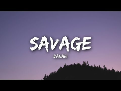 Bahari - Savage (Lyrics  Lyrics Video)