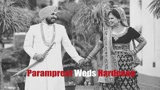 Wedding Highlights | Parampreet Weds Hardeep | Ludhiana | 2017