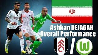 "Ashkan DEJAGAH ""The Hooligan""   Iran   VFL Wolfsburg/Fulham FC   Overall Performance"