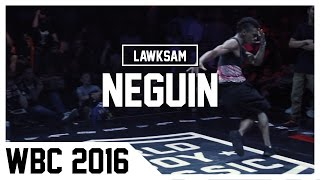 BBOY NEGUIN | World Bboy Classic 2016