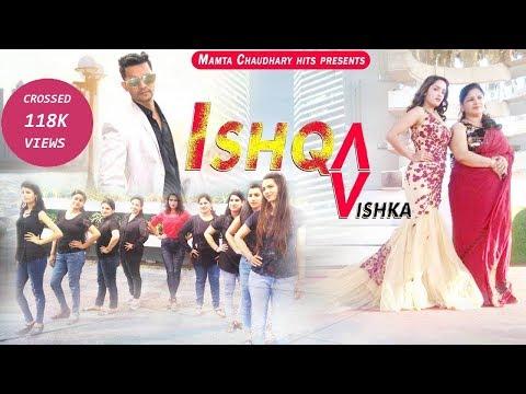 Ishqa Vishka  Song | Dance Video | New Bollywood Song 2018 | HD Video