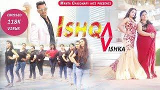 Ishqa Vishka  Song   Dance Video   New Bollywood Song 2018   HD Video