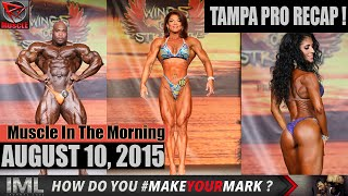 TAMPA PRO RECAP! - Muscle In The Morning August 10, 2015