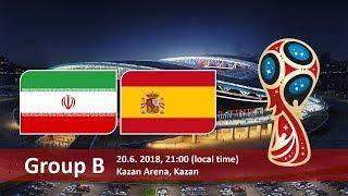 LIVE! IRAN VS SPAIN (GROUP B) - FIFA World Cup 2018 HD @1:00am 21/6/2018