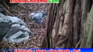 El Higueron - Informe Turistico en Mocan Casa Grande Peru