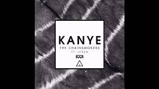 The Chainsmokers - Kanye ft. SirenXX (rayde Remix)