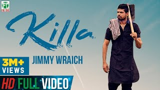 Killa | Jimmy Wraich FT HRC | Official Full Song | Latest Punjabi Song 2017 | Finetone