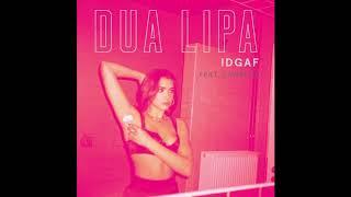 Dua Lipa - IDGAF (feat. Saweetie)