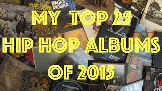 My Top 25 Hip Hop Albums of 2015