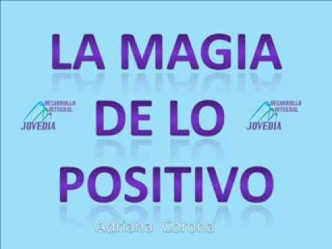 La magia de lo positivo