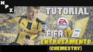 FIFA 17 - NOVO ENTROSAMENTO (CHEMESTRY) - EXPLICANDO E CALCULANDO!