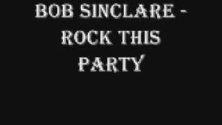 bob sinclair-rock this party (lyrics in description)