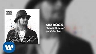 Kid Rock - Detroit, Michigan