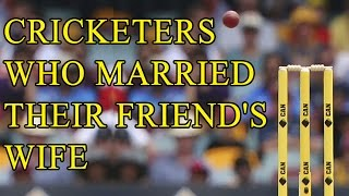 Cricketers Who Married Their  Friend's Wife or Relatives | Bioscope