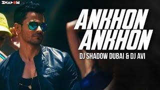 Bhaag Johnny  Aankhon Aankhon Remix  Dj Shadow Dubai  Dj Avi  Full Video Hd