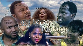 Europe Package [PART 2] - Latest Nollywood/Nigerian Movies.