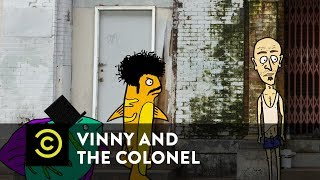 Vinny & the Colonel - The Fish Find a Thumb - Episode 2 - Uncensored