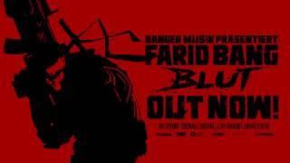 Farid Bang ► B L U T ◄ [ OUT NOW!  ]