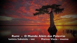 RUMI - Leticia Sabatella e Marcus Viana - O Mundo Alem das Palavras