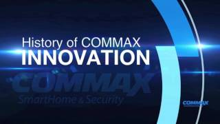 """A company creating value and safety of life """"COMMAX. Co.,Ltd""""Home IoT"""