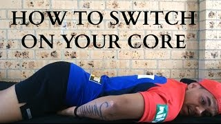 How To Activate Your Core