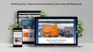 Webinar: TechSoup Tour - How to Access Donations, Discounts, and Resources