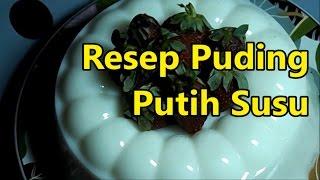 Resep cara membuat puding susu lezat dan sehat