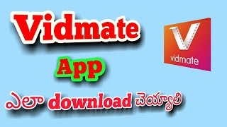 How to download vidmate app in telugu