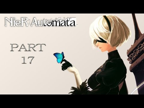 NieR: Automata Playthrough   Part 17   The Search For 9S