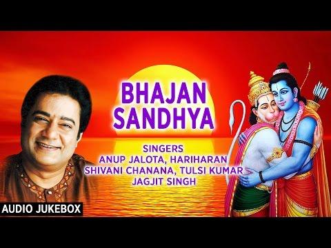 Xxx Mp4 BHAJAN SANDHYA Best Ram Hanuman Bhajans By ANUP JALOTA I Full Audio Songs Juke Box 3gp Sex