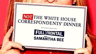 #NotTheWHCD Bus Promo | Full Frontal with Samantha Bee | TBS