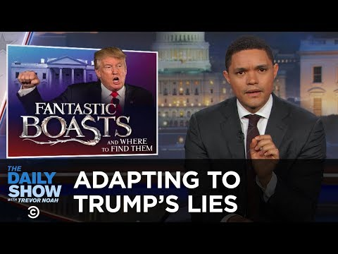 Adapting to Donald Trump s Lies The Daily Show