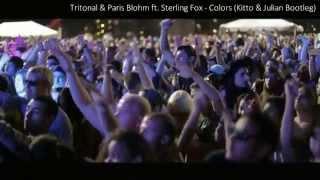Tritonal & Paris Blohm ft. Sterling Fox - Colors (Kitto & Julian Bootleg)