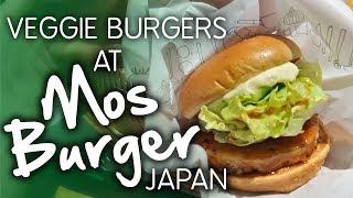 A Choice of Veggie Burgers?! Mos Burger, Japan