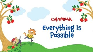 Everything Is Possible | English stories for children from Champak magazine