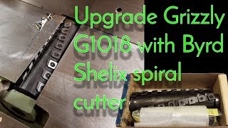 Installing a Byrd Shelix spiral cutter in a jointer