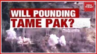 India Demolishes Pak Posts Along LoC ; Will Pounding Tame Pak ? | India First