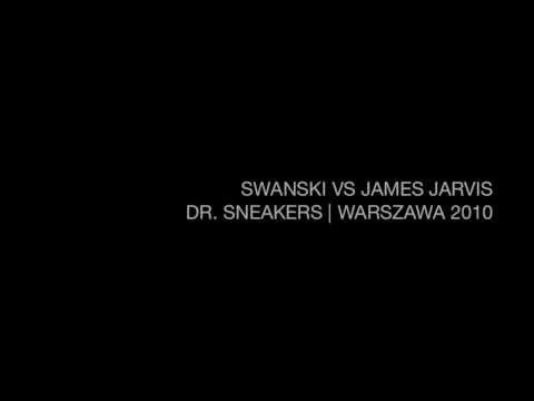Swanski vs James Jarvis Warszawa 2010 Dr Sneakers
