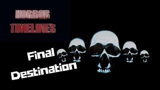 Horror Timelines Episode 19 : Final Destination