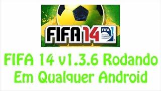 Tutorial De Como Baixar e Instalar FIFA 14 v1.3.6 Com Todos Os Modos Liberados Em Qualquer Android